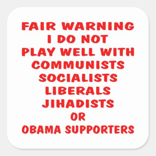 Communists, Socialist, Liberals, Jihadists, Obama Stickers