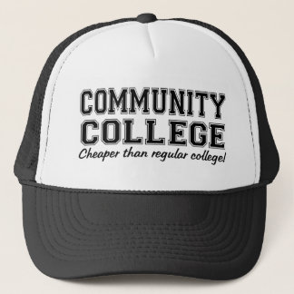 Community College: Cheaper than Regular College! Trucker Hat