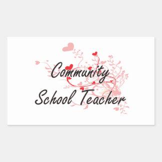 Community School Teacher Artistic Job Design with Rectangular Sticker