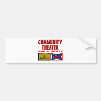 Community Theater Bar and Grill Bumper Stickers