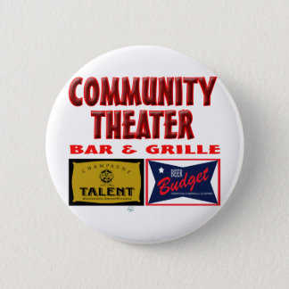 Community Theater Bar and Grill Pinback Button