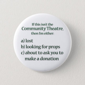 Community Theater Fundraising Button