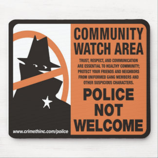 Community Watch Area Mouse Pad