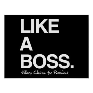 Como Boss - Hillary para el presidente - cita del Póster