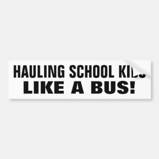 ¿Como Boss o un autobús? ¡Sí! Pegatina Para Auto