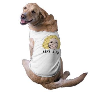Como Boss - una caricatura de Hillary Playera Sin Mangas Para Perro