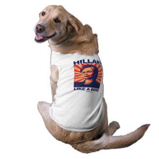 Como Boss - una propaganda de Hillary Playera Sin Mangas Para Perro