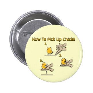 Cómo coger direcciones divertidas de los polluelos pin redondo de 2 pulgadas