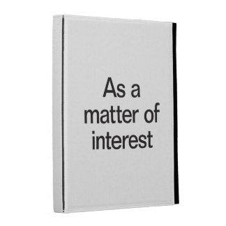 como cuestión de interés