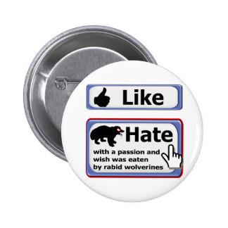 Como el botón, botón del odio pin