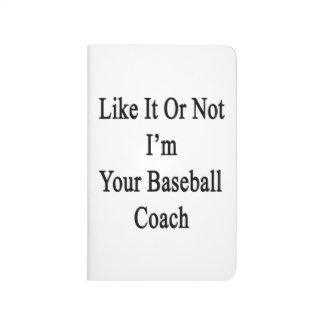 Como él o no mí es su entrenador de béisbol