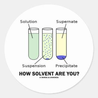 ¿Cómo el solvente es usted? (Humor de la química) Pegatina Redonda