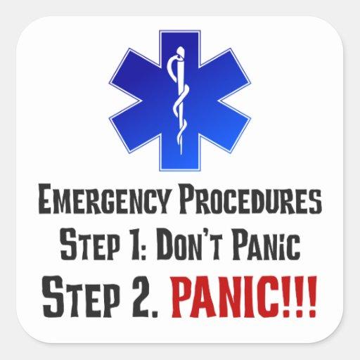 Cómo EMTs responde a su emergencia Pegatina Cuadrada