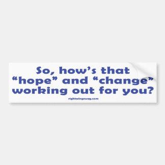 """¿Cómo es que la """"esperanza""""? Pegatina Etiqueta De Parachoque"""