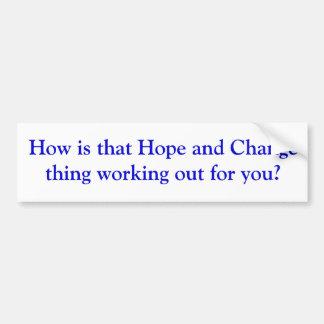 Cómo está esa cosa de la esperanza y del cambio qu pegatina para auto
