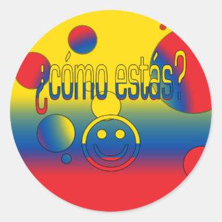 ¿Cómo Estás? Ecuador Flag Colors Pop Art Classic Round Sticker