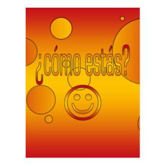 ¿¿Cómo Estás? La bandera de España colorea arte Tarjeta Postal