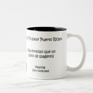 Cómo hablar a puertorriqueño taza dos tonos