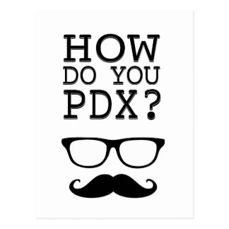 ¿Cómo hace usted PDX ¡El Stache Tarjeta Postal