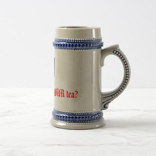 ¿Cómo hacen usted tienen gusto de SU té? Taza