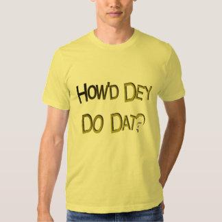 Cómo hizo Dey haga la camiseta de Dat Playera