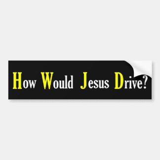 Cómo impulsión de Jesús - pegatina para el paracho Etiqueta De Parachoque