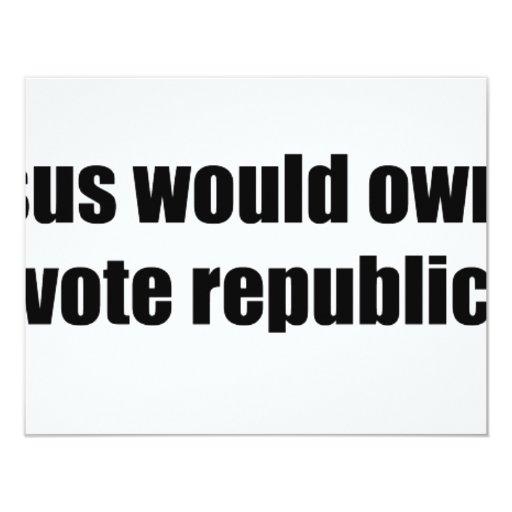 Como Jesús votaría al republicano Invitación 10,8 X 13,9 Cm