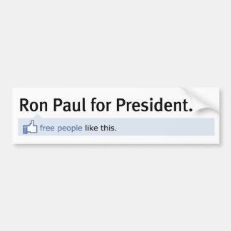 Como la pegatina para el parachoques de Ron Paul Etiqueta De Parachoque