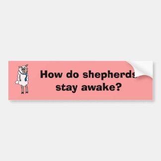 ¿Cómo los pastores permanecen despiertos Etiqueta De Parachoque