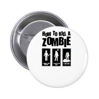 Cómo matar a un ZOMBI Pin
