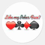 ¿Como mi cara de póker? Pegatina Redonda
