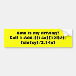 ¿Cómo mi está conduciendo? Etiqueta De Parachoque