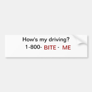 ¿Cómo mi está conduciendo? Muérdame Pegatina De Parachoque