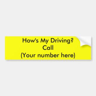 ¿Cómo mi está conduciendo? Pegatina Para Auto