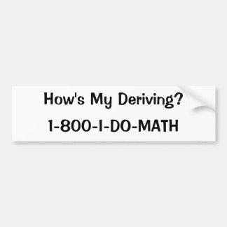 ¿Cómo mi está derivando? , 1-800-I-DO-MATH Etiqueta De Parachoque