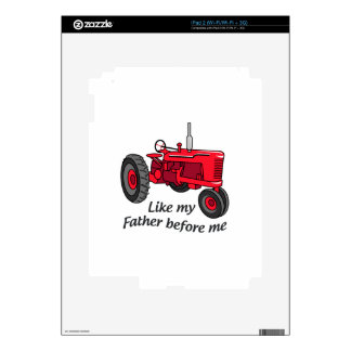 Como mi padre calcomanía para el iPad 2