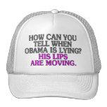 ¿Cómo puede usted decir cuándo está mintiendo Obam Gorros