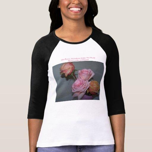 Como rosas, las abuelas hacen el mundo M… Camiseta