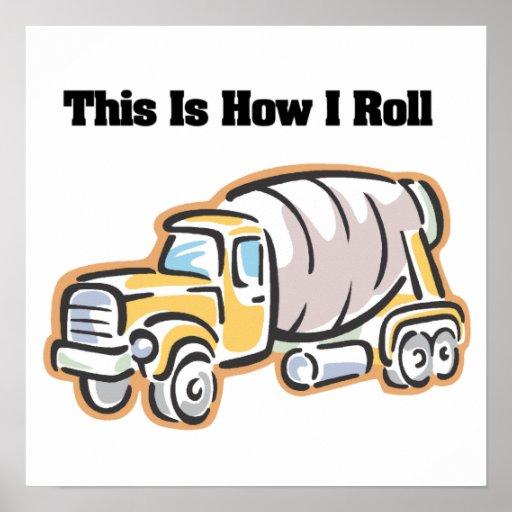 Cómo ruedo (el camión del cemento) posters