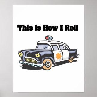 Cómo ruedo (el coche de la policía/del poli) póster
