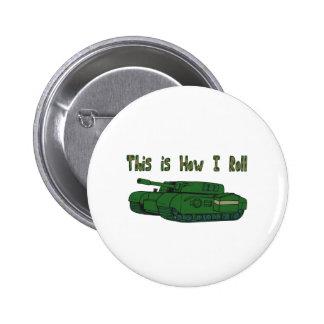 Cómo ruedo (el tanque militar) pin redondo de 2 pulgadas