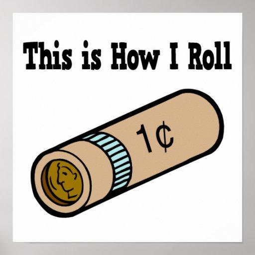Cómo ruedo monedas rodadas poster