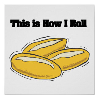 Cómo ruedo (pan italiano Rolls) Póster