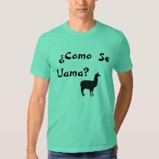 ¿Como Se Llama? T-Shirt