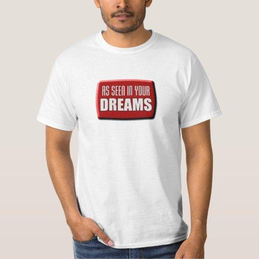 Como se ve en su camisa de los sueños