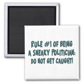 Cómo ser un político disimulado imán cuadrado
