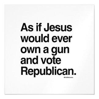 Como si Jesús poseyera nunca un arma