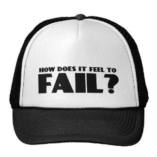 ¿Cómo siente PARA FALLAR? Gorras De Camionero