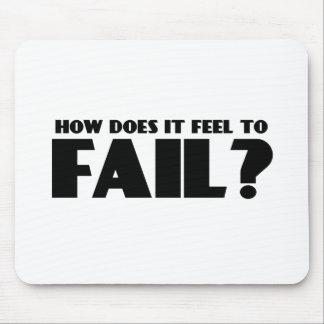 ¿Cómo siente PARA FALLAR? Tapetes De Ratones