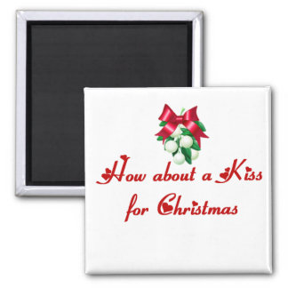 Cómo sobre un beso para el navidad imán cuadrado
